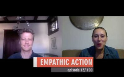 Empathic Action – Episode 13 (March 31)